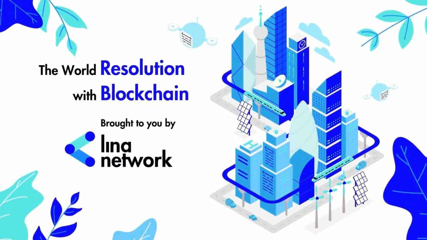 The world resolution with blockchain provided by Lina Network